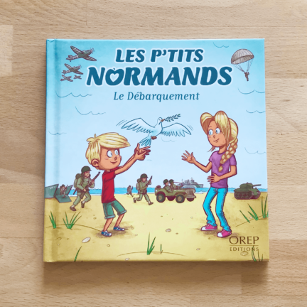 Les p'tits normands – Le débarquement – Tome 4