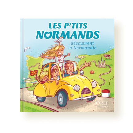 Les p'tits normands découvrent la Normandie – Tome 1